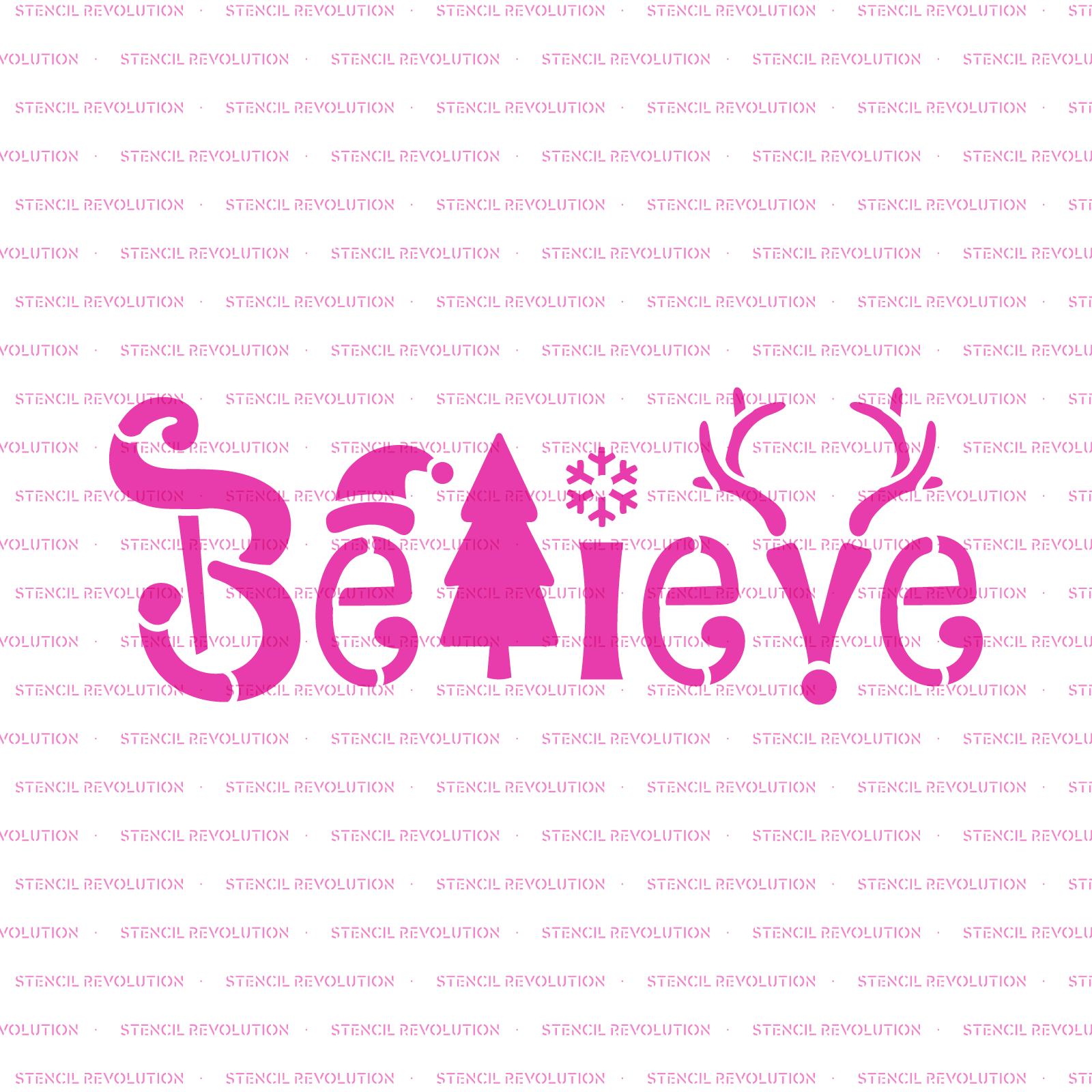 Believe Christmas Stencil - Durable & Reusable Mylar Stencils