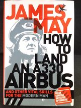 How to Land an A330 Airbus: And Other Vital Skills for the Modern Man - $6.95