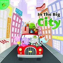 In the Big City (Little Birdie Books) [Paperback] Suen, Anastasia and Myer, Ed