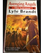 The Lawman: Avenging Angels 7 by Lyle Brandt 2010 Paperback - $1.00