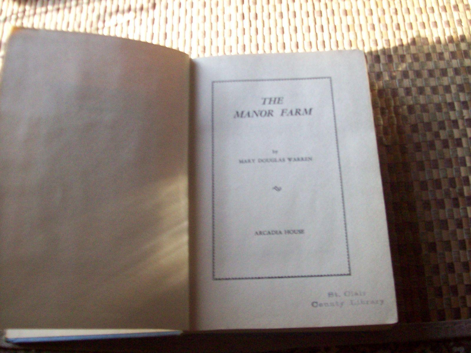 The Manor Farm by Mary Douglas Warren 1951 HB Arcadia House