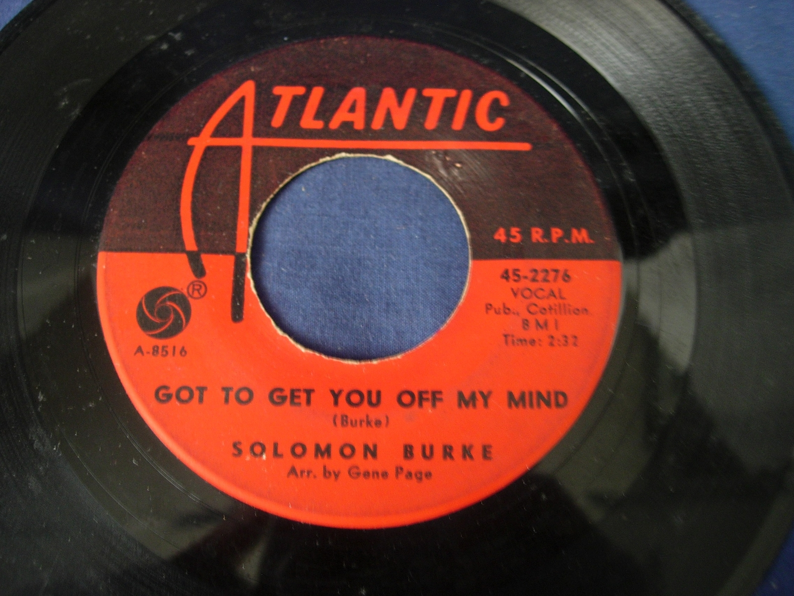 "Solomon Burke - Got To Get You Of My Mind / Peepin - Atlantic 45-2276 -7"" Single"