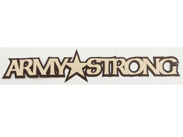 """Petticoat Parlor """"Army Strong"""" Layered Cardstock Title #2048"""