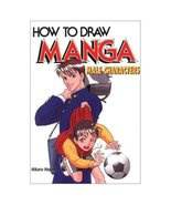 How to Draw Manga: Male Characters [Jul 15, 200... - $8.95