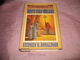 White Gold Wielder  - Book Three of The Second Chronicles of Thomas Cove... - $4.95
