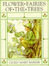 Flower Fairies of the Trees Barker, Cicely Mary - $11.87