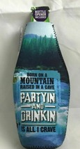 """Premium Insulated Can Cooler, """"Born on A Mountain """" w/Bottle Opener - $8.37"""