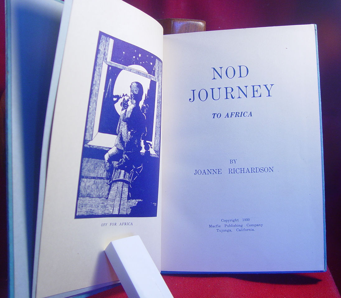 Nod Journey (To Africa) by Joanne Richardson 1930 first edition