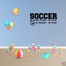 Wall Decal Soccer No Grass Stains No Glory Decor Art Sports Vinyl Sticke... - $9.49+