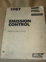 MITCHELL 1987 SUPPLEMENT EMISSION CONTROL IMPORTED CARS & TRUCKS SERVICE... - $18.99