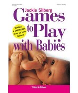 Games to Play with Babies by Jackie Silberg (2001, Paperback, Revised) - $9.89