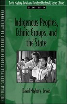 Indigenous Peoples, Ethnic Groups, and the State (2nd Edition) Maybury-Lewis, Da image 1