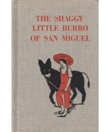 The Shaggy Little Burro of San Miguel 1965 Margaret Cabell Self - $8.90