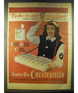 1946 Chesterfield Cigarettes Ad - By far our largest selling cigarette - $14.99