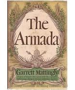 The Armada (400th Anniversary edition) [Hardcover] Mattingly, Garrett - $20.00