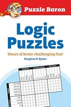 Puzzle Baron's Logic Puzzles: Hours of Brain-Challenging Fun! - $8.39