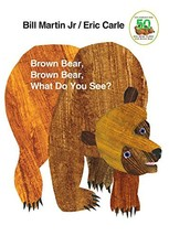 Brown Bear, Brown Bear, What Do You See? [Board book] Martin Jr., Bill a... - $8.54