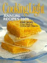 Cooking Light: Annual Recipes 2000 Cooking Light Magazine - $8.06