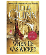 When He Was Wicked   -  by Julia Quinn  -  Brand New - $19.95