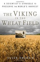 The Viking in the Wheat Field: A Scientist's Struggle to Preserve the World's Ha image 2