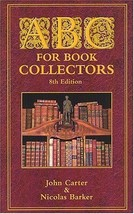 ABC for Book Collectors John Carter and Nicolas Barker - $17.50