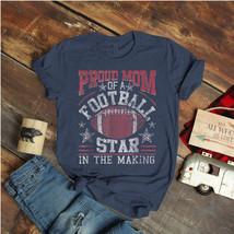 Football Proud Mom Of A Football Star Distressed Ideas Birthday Gift Vin... - $15.99+