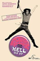 Revolution for the Hell of It: The Book That Earned Abbie Hoffman a Five... - $14.85