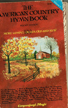 The American Country Hymn Book, 2, W/ In the Sweet By and By, Say I Do, ... - $7.85