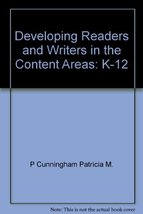 Developing readers and writers in the content areas, K-12 Moore, David W. and Cu