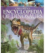 CHILDREN'S ENCYCLOPEDIA OF DINOSAURS - CLARE HIBBERT - NEW HARDCOVER BOO... - $16.37