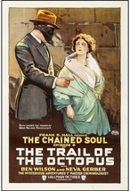 THE TRAIL OF THE OCTOPUS-EPISODE 9 (1919) Silent Serial Monsieur X and H... - $1,200.00