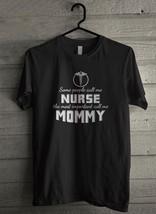 Some people nurse mommy - Custom Men's T-Shirt (5017) - $19.13+