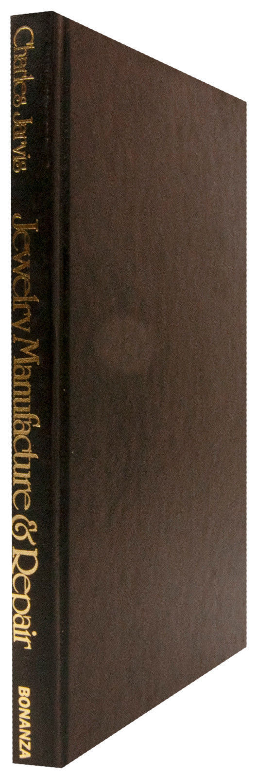 Jewelry Manufacture & Repair (HC) Charles Jarvis 1979