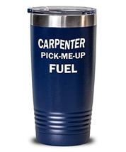Carpenter Tumbler Pick-Me-Up Fuel Funny Insulated Double Wall Travel Thermos - $29.60