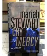 2009 Cry Mercy by Mariah Stewart Mass Market Paperback Novel~Mercy Series - $5.00