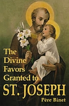 The Divine Favors Granted to St. Joseph by Rev. Fr. Père Binet, S.J.