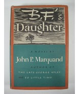 """B.F.'s Daughter John P. Marquand 1st edition hardcover 1946-"""" FIRST EDIT... - $13.18"""