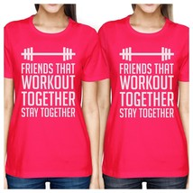Friends That Workout Together BFF Matching Hot Pink Shirts - $30.99+