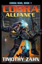Cobra Alliance: Cobra War: Book I [Mass Market Paperback] Zahn, Timothy - $2.08
