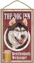 Siberian Husky, 10x15 Wood Plaque, Top Dog Inn Beer-hounds, Welcome Sign - $24.50