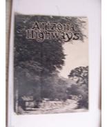 1925 JULY ARIZONA HIGHWAYS MAGAZINE PRESCOTT PHOENIX HWY KIRKLAND CREEK ... - $7,424.79