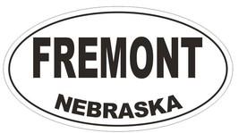 Fremont Nebraska Oval Bumper Sticker or Helmet Sticker D5032 Oval - $1.39+