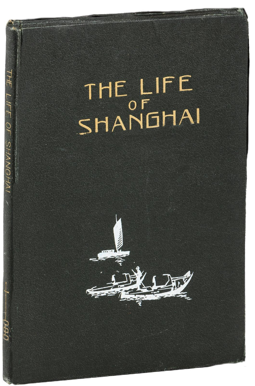 the life of shanghai,  very rare  pictorial look at Shanghai 1934    First Editi