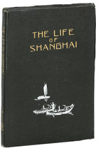 the life of shanghai,  very rare  pictorial look at Shanghai 1934    First Editi image 1