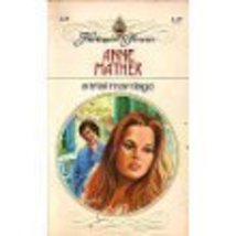 A Trial of Marriage [Paperback] Anne Mather