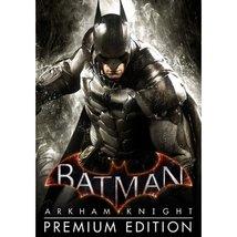 BATMAN: ARKHAM KNIGHT - PREMIUM EDITION (STEAM) - $18.66