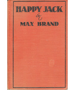 Western:  Happy Jack by Max Brand ~ 1936 - $6.99