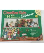 Creative Kids Christmas 114 Fun Projects Patterns Ornaments Stockings Sl... - $4.00