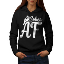 Sober Drunk Sweatshirt Hoody Sarcastic Quote Women Hoodie - $21.99+