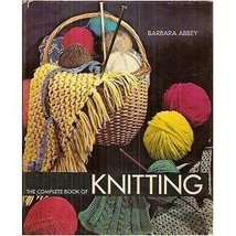 The complete book of knitting (A Studio book) Abbey, Barbara - $3.22